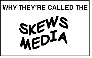 SKEWS MEDIA